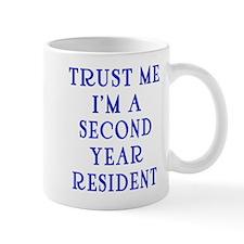 Trust Me I'm a Second Yr Resident Mug