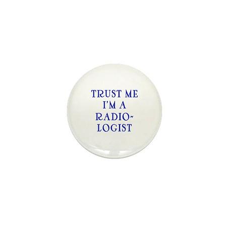 Trust Me I'm a Radiologist Mini Button (100 pack)