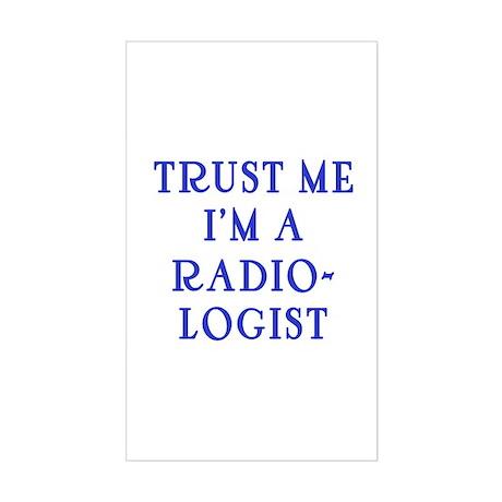 Trust Me I'm a Radiologist Sticker (Rectangle)