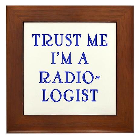 Trust Me I'm a Radiologist Framed Tile