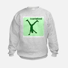 i cartwheel Sweatshirt