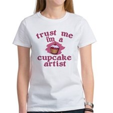 Trust Me I'm a Cupcake Artist Tee