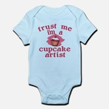Trust Me I'm a Cupcake Artist Infant Bodysuit