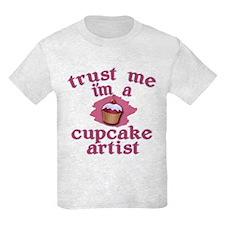 Trust Me I'm a Cupcake Artist T-Shirt