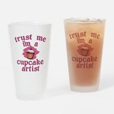 Trust Me I'm a Cupcake Artist Drinking Glass