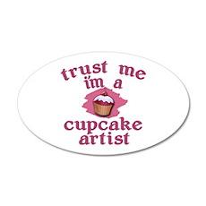 Trust Me I'm a Cupcake Artist Wall Decal