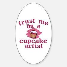 Trust Me I'm a Cupcake Artist Decal