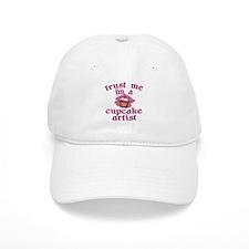 Trust Me I'm a Cupcake Artist Baseball Cap