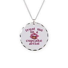 Trust Me I'm a Cupcake Artist Necklace