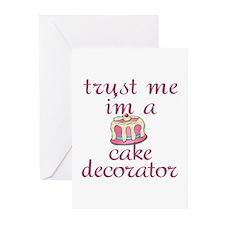 Trust Me I'm a Cake Decorator Greeting Cards (Pk o