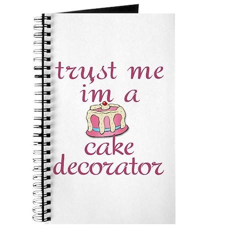 Trust Me I'm a Cake Decorator Journal