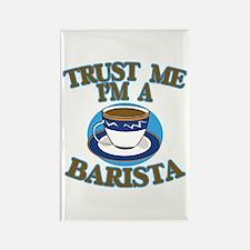 Trust Me I'm a Barista Rectangle Magnet