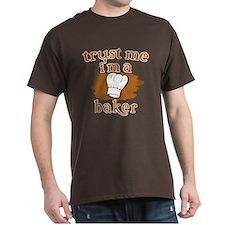 Trust Me I'm a Baker T-Shirt