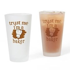 Trust Me I'm a Baker Drinking Glass