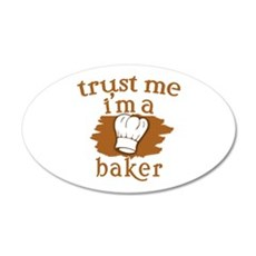 Trust Me I'm a Baker Wall Decal