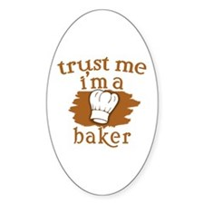 Trust Me I'm a Baker Decal