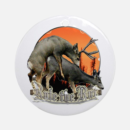 Rule the rut Ornament (Round)
