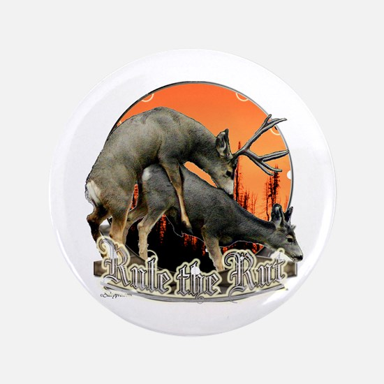 "Rule the rut 3.5"" Button"