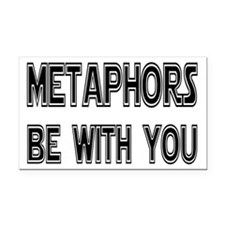 Metaphors Be With You Rectangle Car Magnet