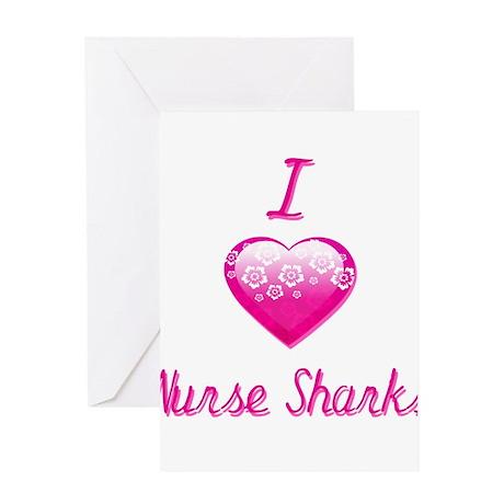 I Love/Heart Nurse Sharks Greeting Card