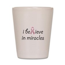 i believe in miracles Shot Glass