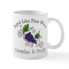 Aged Like Fine Wine Mug