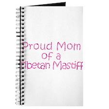 Proud Mom of a Tibetan Mastiff Journal
