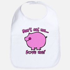 Don't Eat Me, Love Me! Bib