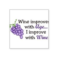 """Wine Improves With Age Square Sticker 3"""" x 3"""""""