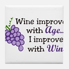 Wine Improves With Age Tile Coaster