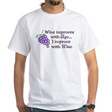 Wine Improves With Age Shirt