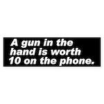 A gun in the hand Bumper Sticker
