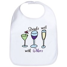 Drinks Well With Others Bib