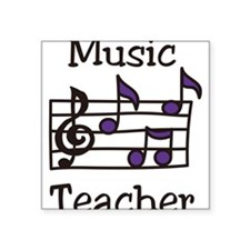 "Music Teacher Square Sticker 3"" x 3"""