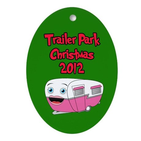 Trailer Park Christmas Ornament (Oval)