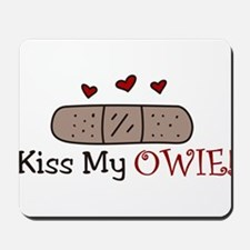 Kiss My Owie Mousepad