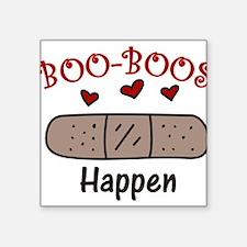 """Boo Boos Happen Square Sticker 3"""" x 3"""""""