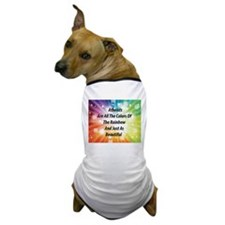 Atheists Are all the colors of the Rainbow Dog T-S