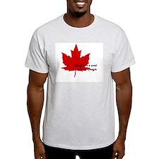 #canadianlife T-Shirt