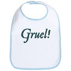 Gruel! Snap Bib