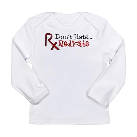 Medicate Long Sleeve Infant T-Shirt