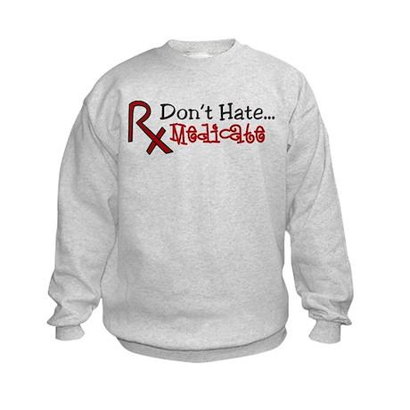 Medicate Kids Sweatshirt