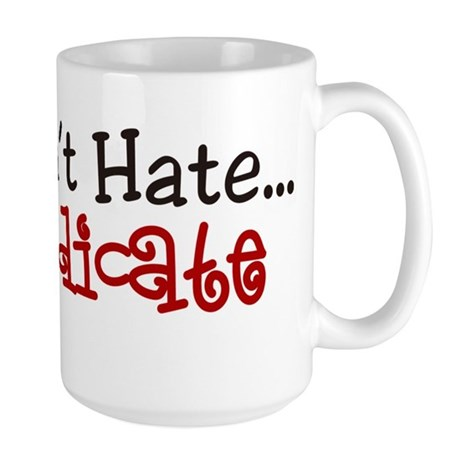 Medicate Large Mug
