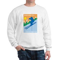 Having A Great Time Sweatshirt
