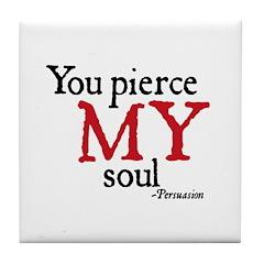 http://www.cafepress.coPierce My Soul Tile Coaster