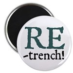 Retrench Magnet
