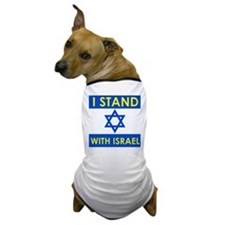 I Stand With Israel Dog T-Shirt