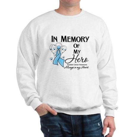 In Memory Prostate Cancer Sweatshirt