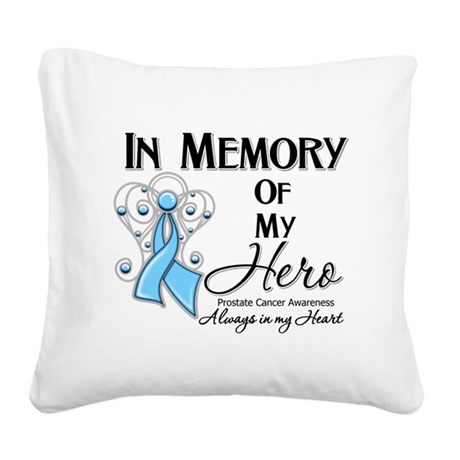 In Memory Prostate Cancer Square Canvas Pillow