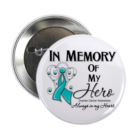 """In Memory Ovarian Cancer 2.25"""" Button (100 pack)"""